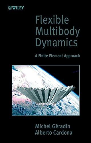 9780471489900: Flexible Multibody Dynamics: A Finite Element Approach