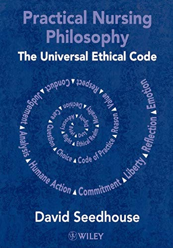 9780471490128: Practical Nursing Philosophy: The Universal Ethical Code