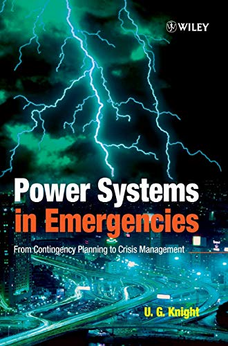 9780471490166: Power Systems in Emergencies: From Contingency Planning to Crisis Management