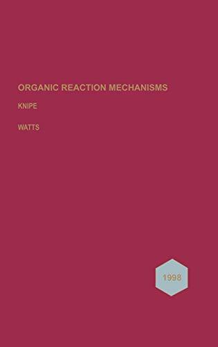 Organic Reaction Mechanisms 1998 (Organic Reaction Mechanisms Series)