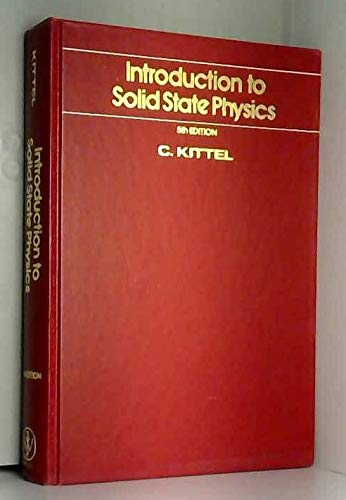 Introduction to Solid State Physics: Kittel, Charles