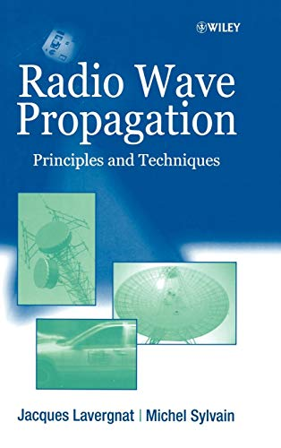 Radio Wave Propagation : Principles And Techniques (Hb)