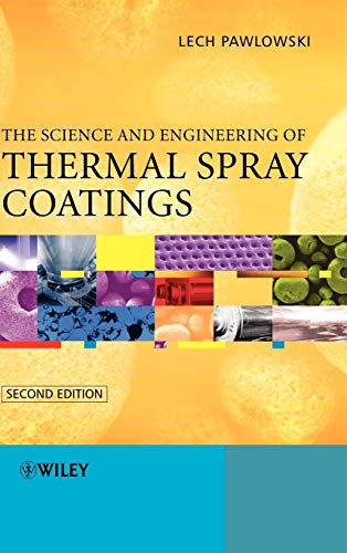 9780471490494: The Science and Engineering of Thermal Spray Coatings