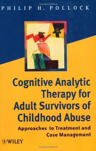 9780471491590: Cognitive Analytic Therapy for Adult Survivors of Childhood Abuse: Approaches to Treatment and Case Management