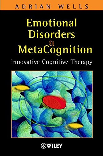 9780471491682: Emotional Disorders and Metacognition: Innovative Cognitive Therapy