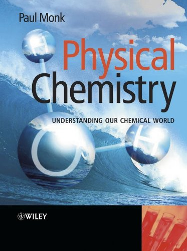 9780471491811: Physical Chemistry: Understanding our Chemical World
