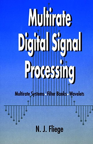 9780471492047: Multirate Digital Signal Processing: Multirate Systems - Filter Banks - Wavelets
