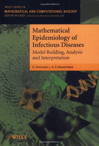 9780471492412: Mathematical Epidemiology of Infectious Diseases: Model Building, Analysis and Interpretation (Wiley Series in Mathematical & Computational Biology)