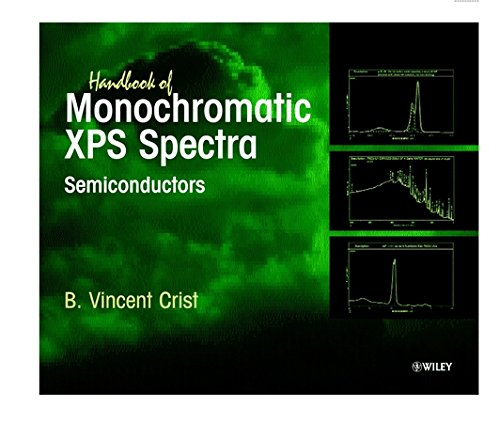 Handbook of Monochromatic XPS Spectra: Semiconductors (Hardback): B. Vincent Crist