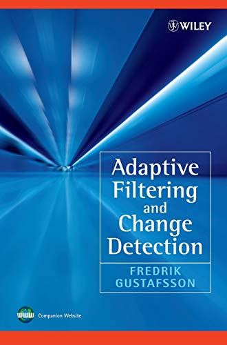 9780471492870: Adaptive Filtering and Change Detection