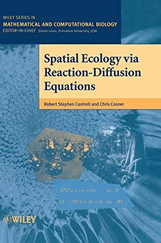 9780471493013: Spatial Ecology via Reaction-Diffusion Equations