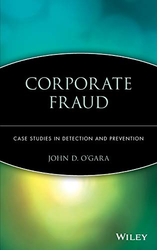 9780471493501: Corporate Fraud: Case Studies in Detection and Prevention