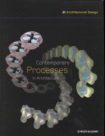9780471494409: Contemporary Processes in Architecture