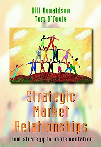 9780471494430: Strategic Market Relationships: From Strategy to Implementation