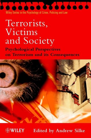9780471494614: Terrorists, Victims and Society: Psychological Perspectives on Terrorism and its Consequences (Wiley Series in Psychology of Crime, Policing and Law)