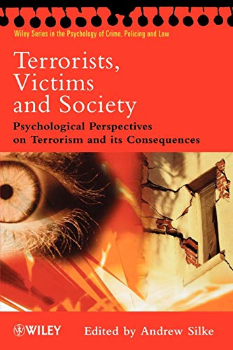9780471494621: Terrorists, Victims and Society: Psychological Perspectives on Terrorism and its Consequences