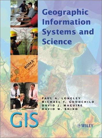 9780471495215: Geographic Information Systems and Science
