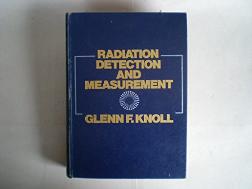 9780471495451: Radiation Detection and Measurement Edition