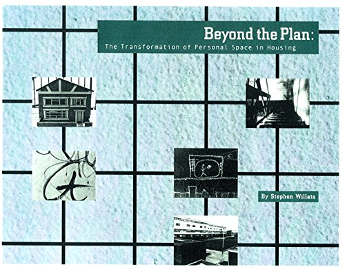 9780471495611: Beyond the Plan: The Transformation of Personal Space in Housing