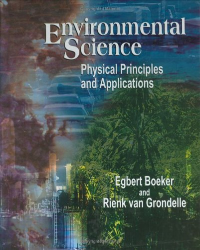 9780471495765: Environmental Science: Physical Principles and Applications