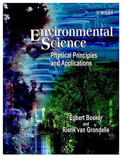 9780471495772: Environmental Science: Physical Principles and Applications