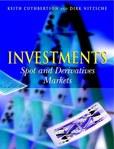 Investments: Spot and Derivative Markets: Keith Cuthbertson, Dirk