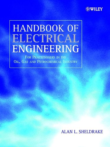 9780471496311: Handbook of Electrical Engineering: For Practitioners in the Oil, Gas and Petrochemical Industry