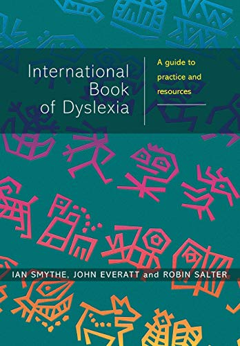 9780471496465: The International Book of Dyslexia: A Guide to Practice and Resources