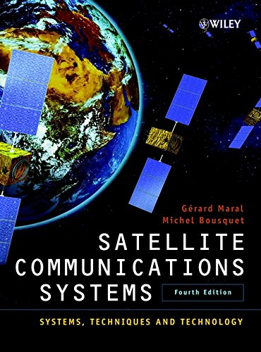 9780471496540: Satellite Communications Systems: Systems, Techniques and Technology (Wiley Series in Communication and Distributed Systems)