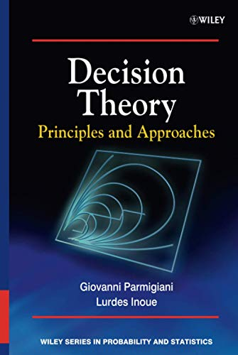 9780471496571: Decision Theory: Principles and Approaches (Wiley Series in Probability and Statistics)