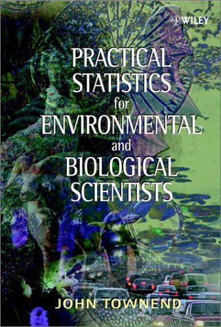 9780471496649: Practical Statistics for Environmental and Biological Scientists