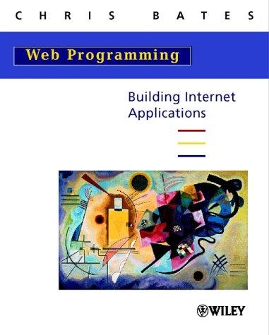 9780471496694: Web Programming: Building Internet Applications