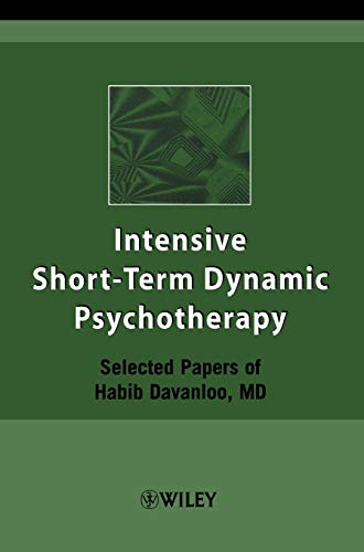 9780471497042: Intensive Short-Term Dynamic Psychotherapy: Selected Papers of Habib Davanloo, M.D.
