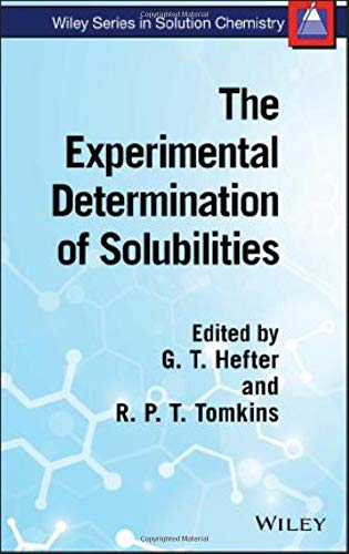 9780471497080: The Experimental Determination of Solubilities (Wiley Series in Solution Chemistry)