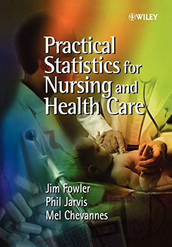 9780471497165: Practical Statistics for Nursing and Health Care