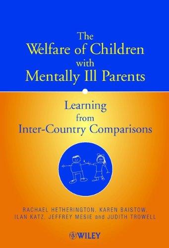 THE WELFARE OF CHILDREN WITH MENTALLY ILL: Hetherington. Rachel, Karen