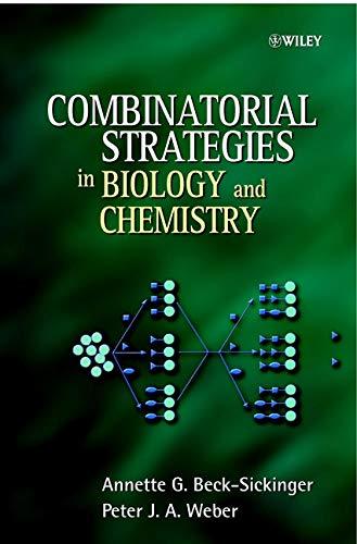 Combinatorial Strategies in Biology and Chemistry (Hardback): Annette Beck-Sickinger, Peter Weber