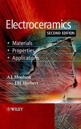 9780471497479: Electroceramics: Materials, Properties, Applications