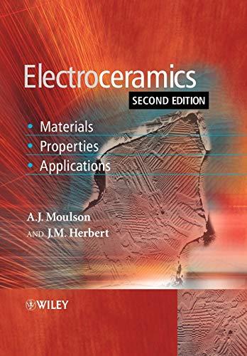 9780471497486: Electroceramics: Materials, Properties, Applications