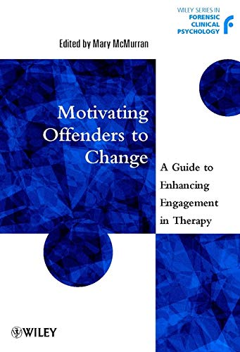 9780471497554: Motivating Offenders to Change: A Guide to Enhancing Engagement in Therapy