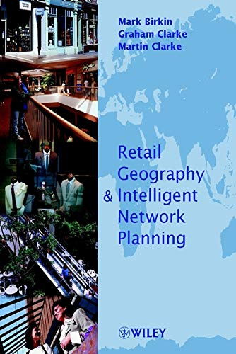 9780471497615: Retail Geography & Intelligence and Network Planning