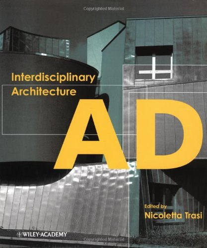 9780471498070: Interdisciplinary Architecture (Architectural Design Compilation)