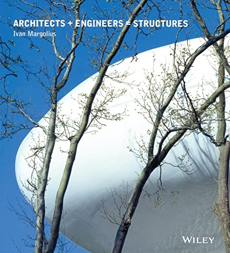 9780471498254: Architects + Engineers = Structures