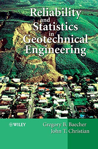 9780471498339: Reliability and Statistics in Geotechnical Engineering
