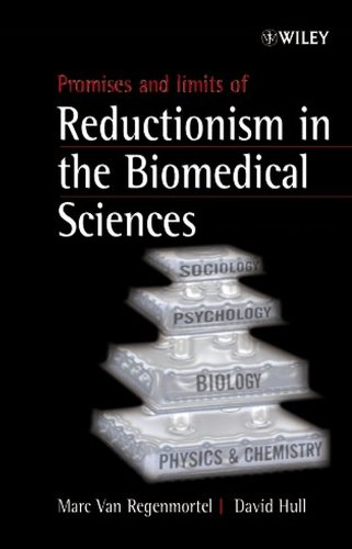 9780471498506: Promises and Limits of Reductionism in the Biomedical Sciences (Catalysts for Fine Chemical Synthesis)