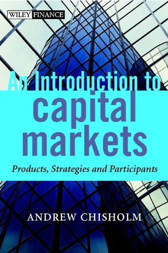 9780471498667: An Introduction to Capital Markets: Products, Strategies, Participants (The Wiley Finance Series)