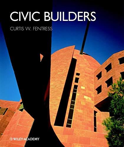 9780471498766: Civic Builders
