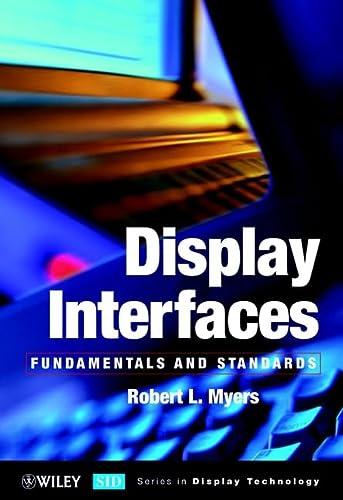 9780471499466: Display Interfaces: Fundamentals & Standards