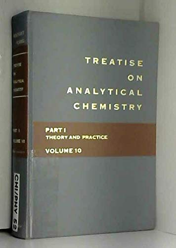 9780471499664: Treatise on Analytical Chemistry, Part 1, Vol. 10