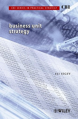9780471499930: CBI Series in Practical Strategy, Business Unit Strategy